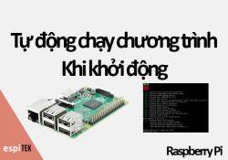 tu-dong-chay-chuong-trinh-khi-khoi-dong-raspberry
